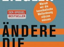 Aendere die Welt von Jean Ziegler